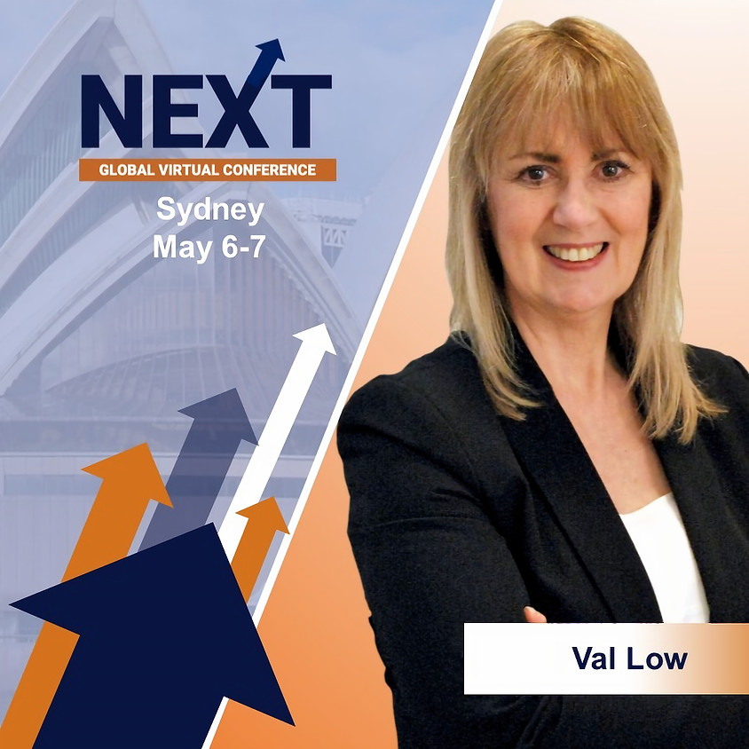NEXT Global Virtual Conference™ with Val Low