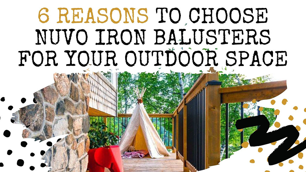 Round balusters and post caps Why You Should Choose Nuvo Iron Balusters For Your Outdoor Space