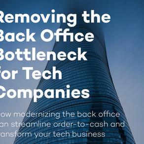 Removing the Back Office Bottleneck for Tech Companies