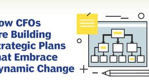 How CFOs Are Building Strategic Plans that Embrace Dynamic Change