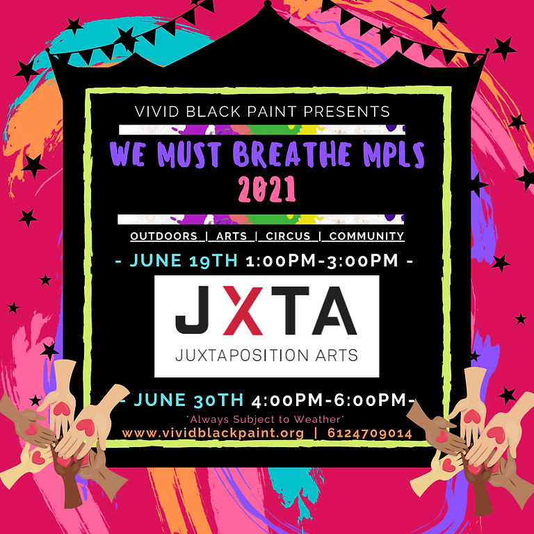 We Must Breathe Minneapolis June 19th @ Juxta!