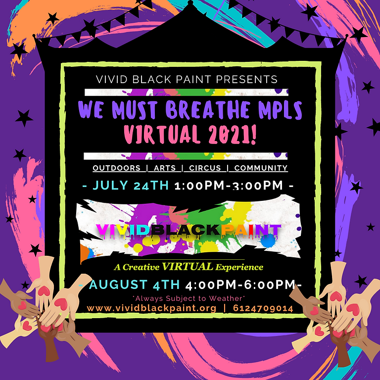 We Must Breathe Minneapolis August 21st for VIRTUAL VividBlackPaint!