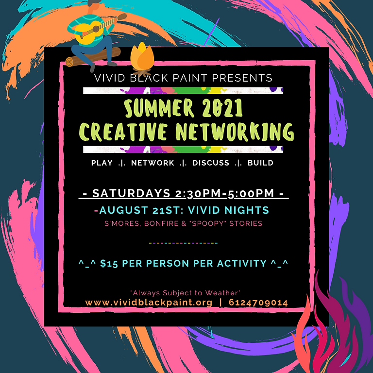 Summer 2021 Creative Networking: Vivid Nights!
