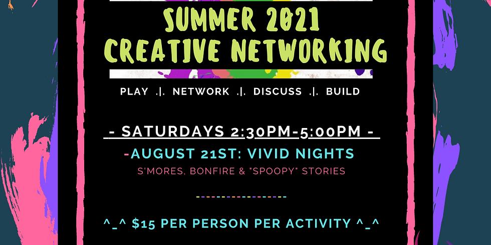 Summer 2021 Creative Networking: Vivid Nights!