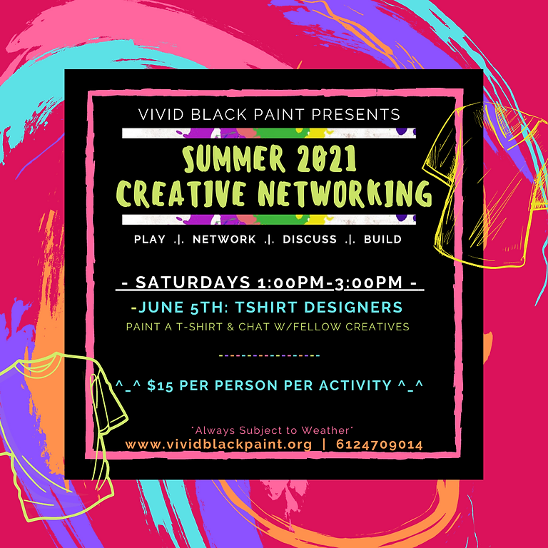 Summer 2021 Creative Networking: T-shirt Designers!