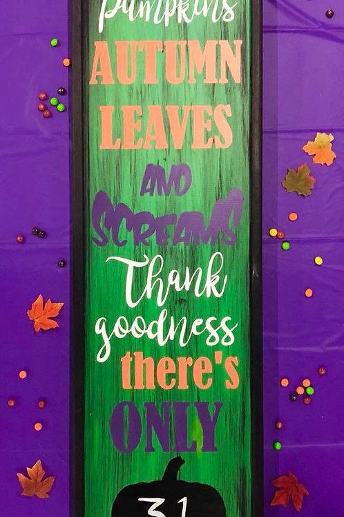 Halloween Countdown Wooden Sign 14 x 50 Framed