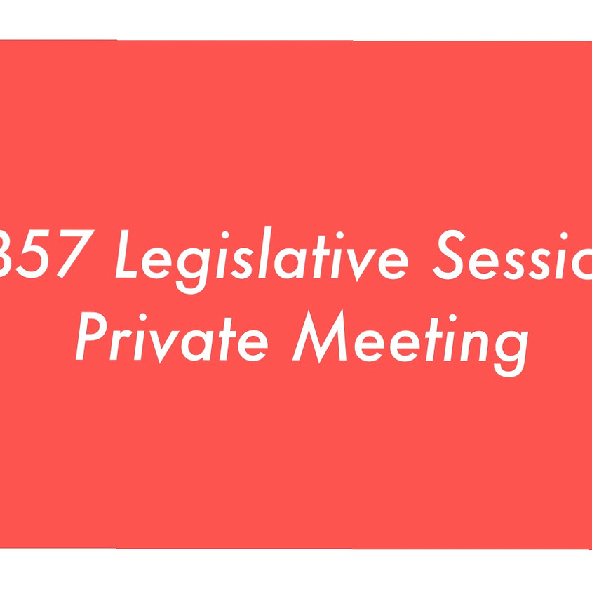 SB57 - Private Meeting