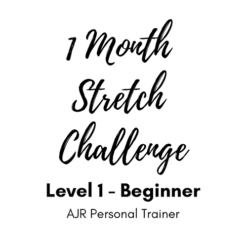 Beginner Level 1 - 1 Month Stretch Challenge