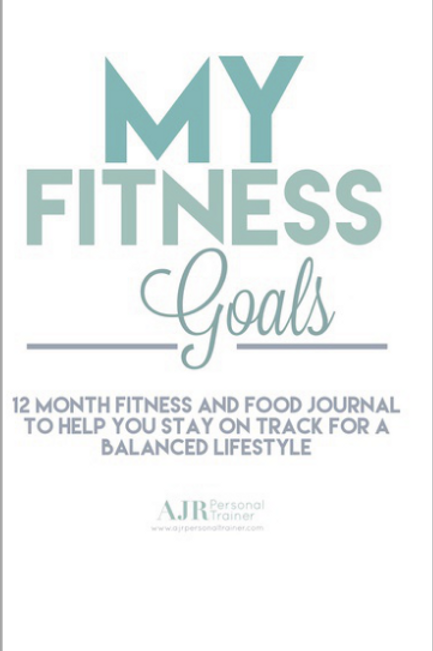 My Fitness Goals - 12 Month Fitness and Food Journal