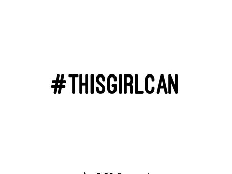 #ThisGirlCan