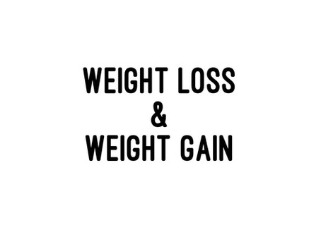 Weight Loss & Weight Gain
