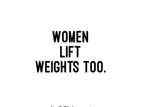 Women Lift Weights Too