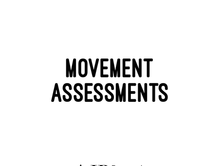 What is a Movement Assessment?