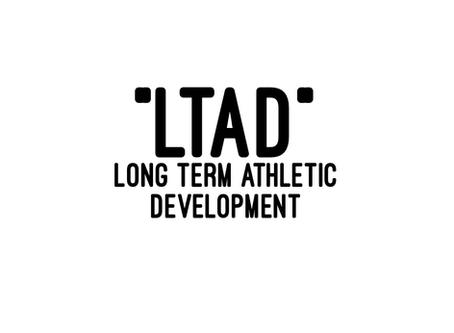 Long Term Athletic Development