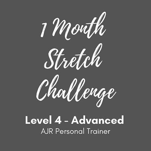 Advanced Level 4 - 1 Month Stretch Challenge