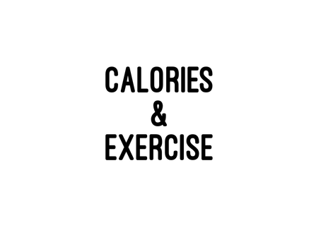Calories and Exercise