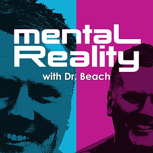 Dr Beach Mental Reality.jpg