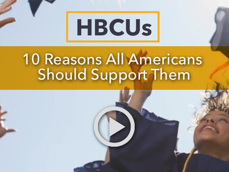 HBCUs 10 Reasons All Americans Should Support Them
