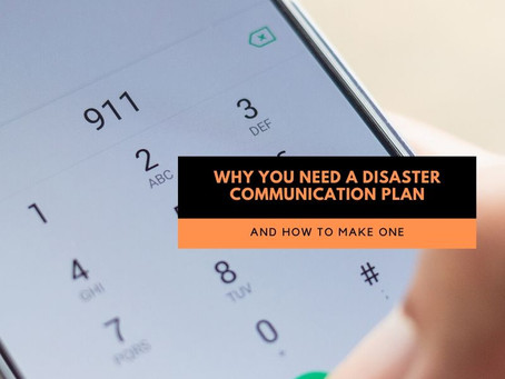 Why You Need a Disaster Communication Plan for Your Family, and How to Make One.
