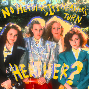 The Influence of Heathers