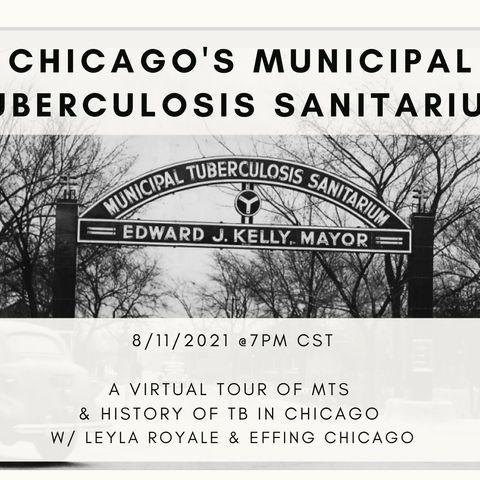 Chicago's Municipal Tuberculosis Sanitarium