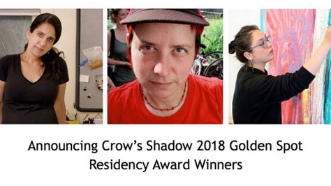 Crow's Shadow 2018 Golden Spot Residency Award Winners!
