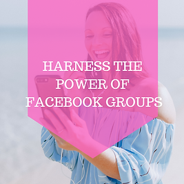 Harness The Power Of FB Groups-3.png