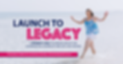 Launch to Legacy-01 FB Banner.png