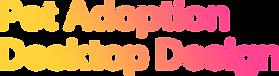 Pet Adoption Desktop Design.png