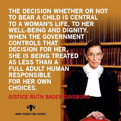 RBG quote supporting a woman's right choose