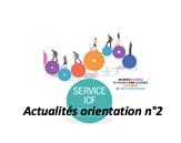 Actualités orientation n°2