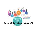 Actualités orientation n°3