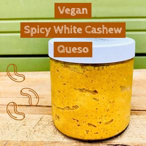 Vegan Spicy White Cashew Queso