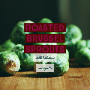Vegan Roasted Brussel Sprouts with Balsamic Vinaigrette