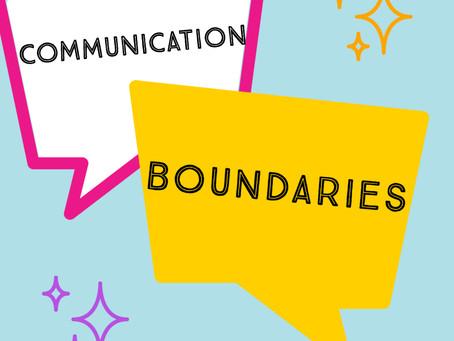 Communication + Boundaries