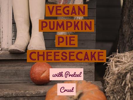 Vegan Pumpkin Pie Cheesecake with Pretzel Crust