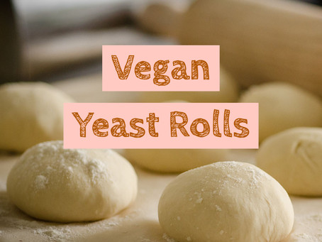 Vegan Yeast Dinner Rolls