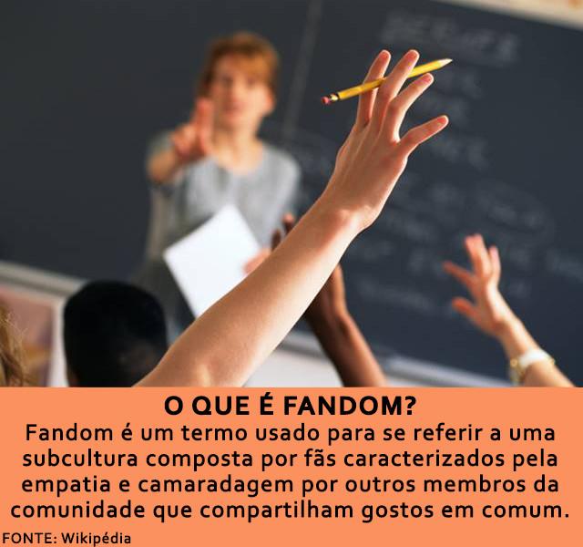 Fandom é um termo usado para se referir a uma subcultura composta por fãs caracterizados pela empatia e camaradagem por outros membros da comunidade que compartilham gostos em comum. Um fandom pode surgir ao redor de qualquer área de interesse ou atividade.