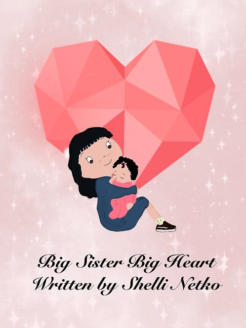 Big Sister, Big Heart