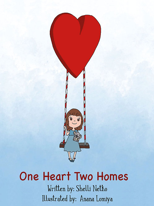 One Heart, Two Homes