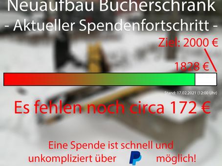 Neuaufbau Bücherschrank - 17.02.2021 Zielgerade Spendenfortschritt