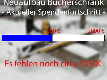 Neuaufbau Bücherschrank - 13.02.2021 Spendenfortschritt
