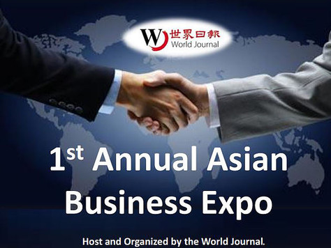 First Annual Asian Business Expo Host and Organized by the World Journal