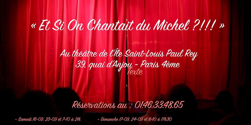 Et si On Chantait Du Michel ?!!!