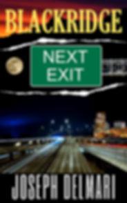 BLACKRIDGE 8 Next Exit.jpg