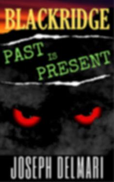 BLACKRIDGE 7 Past is Present.jpg