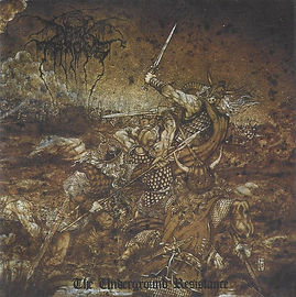 DARKTHRONE _The Underground Resistance_