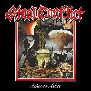 "FINAL CONFLICT ""Ashes To Ashes"" LP"