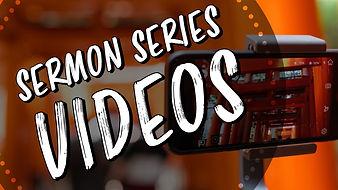 Sermon Series Vid Copy.jpg