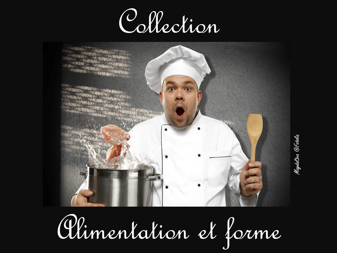Collection alimentation et forme